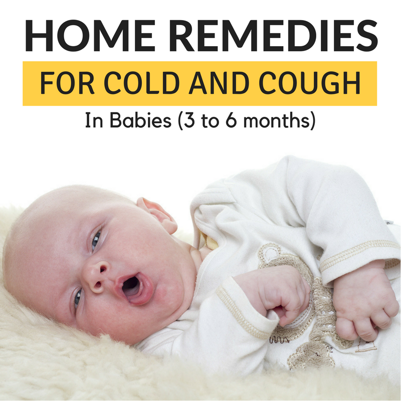 11 Home Remedies for Cold and Cough in babies (3 to 6 months)
