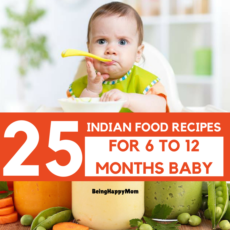 25 Indian Baby Food Recipes for 6 to 12 Months in 2020