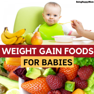 21 Best Foods for Weight Gain in Babies and Kids