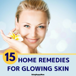 15 Best Home Remedies For Glowing Skin